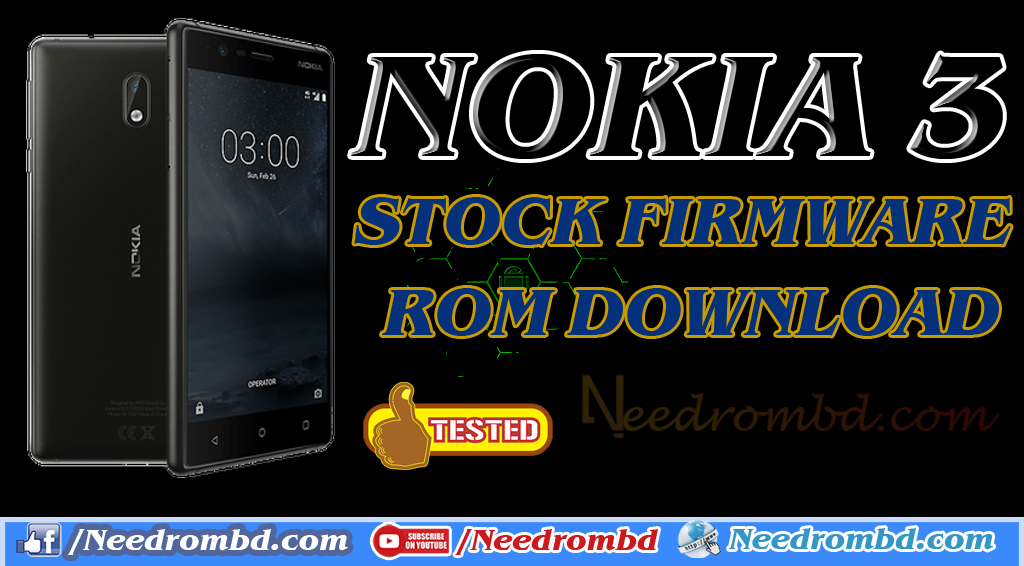 Nokia 3 (MT6737M) Official Stock Firmware Rom | Needrombd