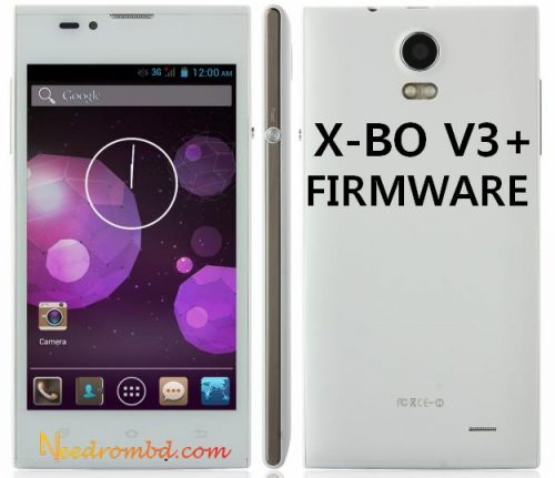X-BO V3+ MT6572 All Update Firmware Rom | Needrombd