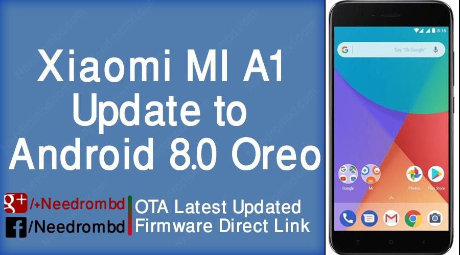 Xiaomi MI A1 Update to Android 8 0 Oreo | Needrombd