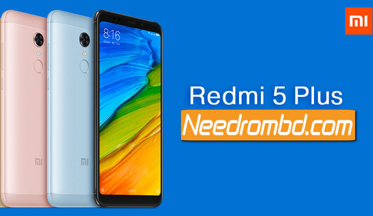 MIUI 9 Rom For Xiaomi Redmi 5 Plus