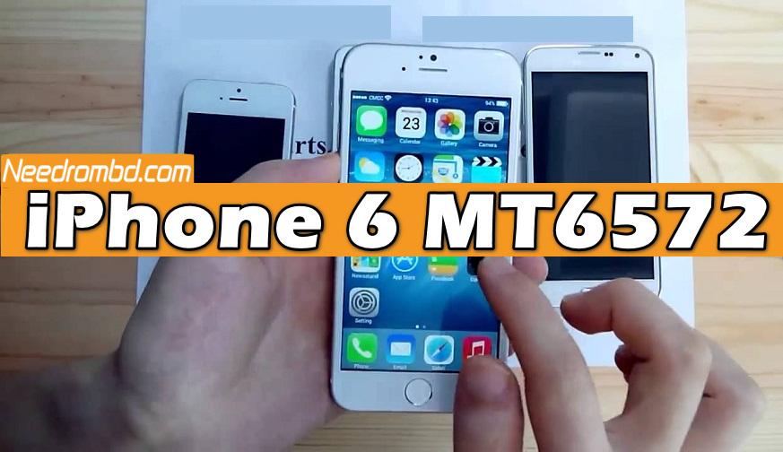iPhone 6 MT6572 Clone Firmware Download | Needrombd