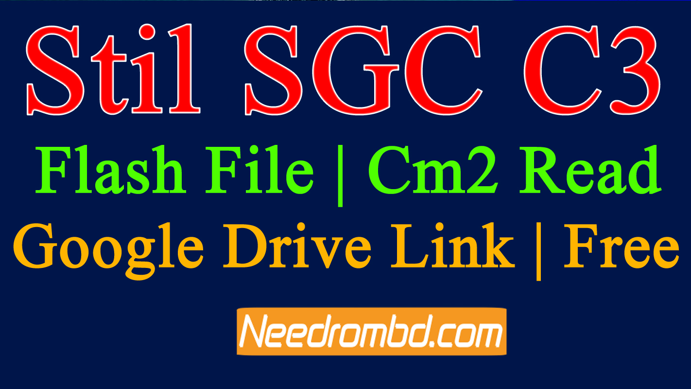 Stil SGC C3 Flash File