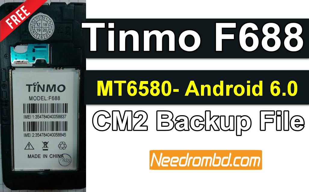 Tinmo f688 MT6580 6.0 Cm2 Backup Firmware