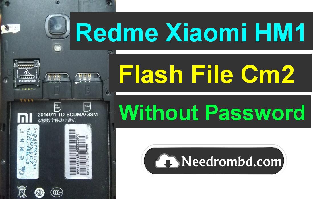 Xiaomi HM1 MT6589 Cm2 Read Firmware